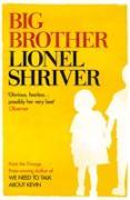 Cover-Bild zu Shriver, Lionel: Big Brother (eBook)
