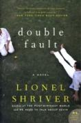 Cover-Bild zu Shriver, Lionel: Double Fault (eBook)