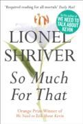 Cover-Bild zu Shriver, Lionel: So Much for That (eBook)