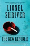 Cover-Bild zu Shriver, Lionel: New Republic (eBook)
