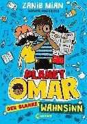 Cover-Bild zu Mian, Zanib: Planet Omar - Der blanke Wahnsinn (eBook)