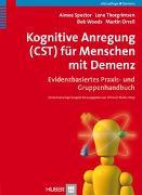 Cover-Bild zu Kognitive Anregung (CST) für Menschen mit Demenz von Spector, Aimee