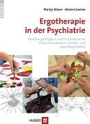 Cover-Bild zu Ergotherapie in der Psychiatrie von Blaser, Marlys