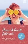 Cover-Bild zu Frau Schmitt fährt mit von Zeller, Uli