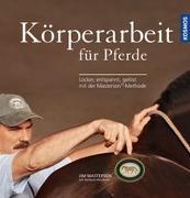 Cover-Bild zu Körperarbeit für Pferde von Masterson, Jim
