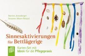 Cover-Bild zu Sinnesaktivierungen für Bettlägerige von Jettenberger, Marion
