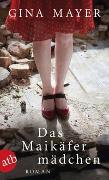 Cover-Bild zu Mayer, Gina: Das Maikäfermädchen