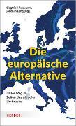 Cover-Bild zu Russwurm, Siegfried (Hrsg.): Die europäische Alternative