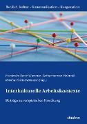 Cover-Bild zu Zimmermann, Bernhard (Hrsg.): Interkulturelle Arbeitskontexte (eBook)