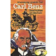 Cover-Bild zu Stephan, Kurt: Abenteurer unserer Zeit, Carl Benz (Audio Download)