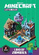 Cover-Bild zu Mojang AB: Minecraft Let's Build! Land of Zombies
