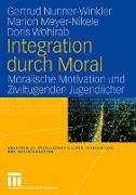Cover-Bild zu Meyer-Nikele, Marion: Integration durch Moral