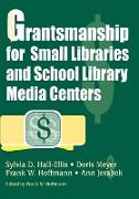Cover-Bild zu Hall-Ellis, Sylvia D.: Grantsmanship for Small Libraries and School Library Media Centers