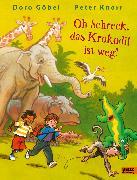 Cover-Bild zu Göbel, Doro: Oh Schreck, das Krokodil ist weg