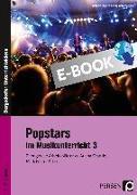 Cover-Bild zu Popstars im Musikunterricht 3 (eBook) von Jaglarz, Barbara