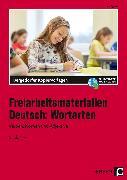 Cover-Bild zu Freiarbeitsmaterialien Deutsch: Wortarten von Eggert, Jens