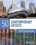 Cover-Bild zu Weidemann, Christiane: 50 Contemporary Artists You Should Know