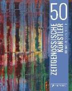 Cover-Bild zu Finger, Brad: 50 zeitgenössische Künstler, die man kennen sollte