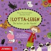 Cover-Bild zu Pantermüller, Alice: Mein Lotta-Leben. Da lachen ja die Hunde
