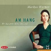 Cover-Bild zu Am Hang (Audio Download) von Werner, Markus