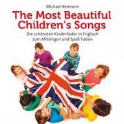 Cover-Bild zu Reimann, Michael: The most beautiful children´s songs