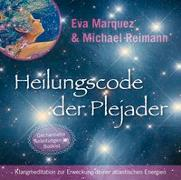Cover-Bild zu Marquez, Eva: Heilungscode der Plejader [Reiner Klang]