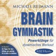 Cover-Bild zu Reimann, Michael: BRAIN GYMNASTIK [432 Hertz]