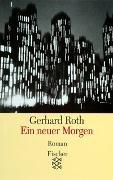 Cover-Bild zu Roth, Gerhard: Ein neuer Morgen