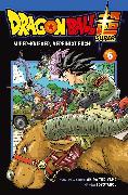Cover-Bild zu Akira Toriyama (Original Story): Dragon Ball Super 6