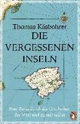 Cover-Bild zu Käsbohrer, Thomas: Die vergessenen Inseln
