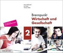 Cover-Bild zu Brennpunkt Wirtschaft und Gesellschaft 2, Bundle ohne Lösungen von Rüfenacht, Heinz