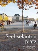 Cover-Bild zu Sechseläutenplatz von Ackeret, Christoph (Hrsg.)