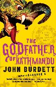 Cover-Bild zu Burdett, John: The Godfather of Kathmandu