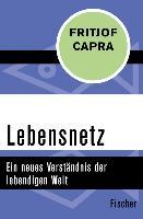 Cover-Bild zu Capra, Fritjof: Lebensnetz (eBook)