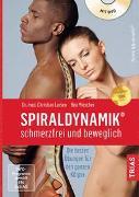 Cover-Bild zu Spiraldynamik® - schmerzfrei und beweglich von Larsen, Christian