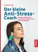 Cover-Bild zu Der kleine Anti-Stress-Coach von Ohm, Dietmar