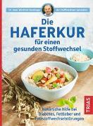 Cover-Bild zu Die Haferkur für einen gesunden Stoffwechsel von Keuthage, Winfried