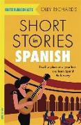 Cover-Bild zu Richards, Olly: Short Stories in Spanish for Intermediate Learners