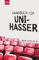 Cover-Bild zu Handbuch für Unihasser (eBook) von Himmelrath, Armin