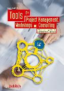 Cover-Bild zu Tools for Project Management, Workshops and Consulting (eBook) von Andler, Nicolai