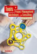 Cover-Bild zu Tools for Project Management, Workshops and Consulting von Andler, Nicolai