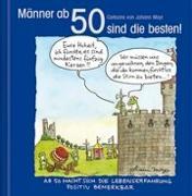 Cover-Bild zu Mayr, Johann (Illustr.): Männer ab 50 sind die besten!