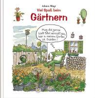 Cover-Bild zu Mayr, Johann (Illustr.): Buch Spass beim Gärtnern
