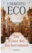 Cover-Bild zu Eco, Umberto: Die Kunst des Bücherliebens