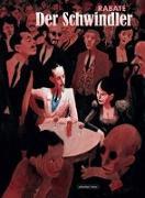 Cover-Bild zu Rabaté, Pascal: Der Schwindler