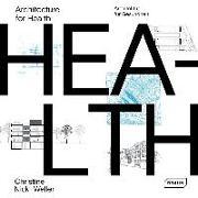 Cover-Bild zu Architecture for Health | Architektur für Gesundheit