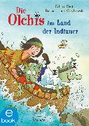 Cover-Bild zu Dietl, Erhard: Die Olchis im Land der Indianer (eBook)
