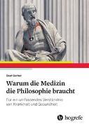 Cover-Bild zu Warum die Medizin die Philosophie braucht