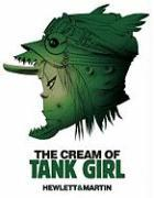 Cover-Bild zu Martin, Alan C.: The Cream of Tank Girl
