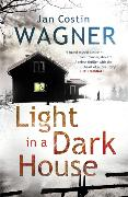 Cover-Bild zu Wagner, Jan Costin: Light in a Dark House